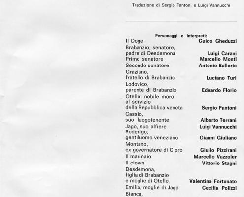 Otello di William Shakespeare. Traduzione Vannucchi-Fantoni. Regia di Virginio Puecher. Con Luigi Vannucchi, Valentina Fortunato, Alberto Terrani, Cecilia Polizzi, Vittorio Stagni. 1970.
