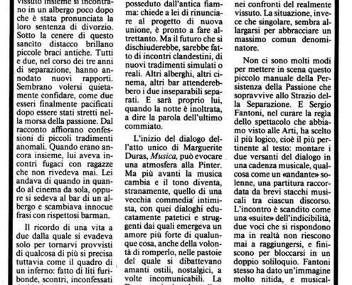 Musica di Marguerite Duras. Regia di Sergio Fantoni. Con Ilaria Occhini. 1986