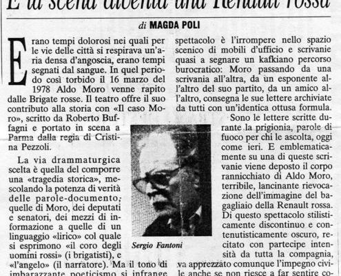 1998. Il caso Moro di Roberto Bufagni. Regia di Cristina Pezzoli.