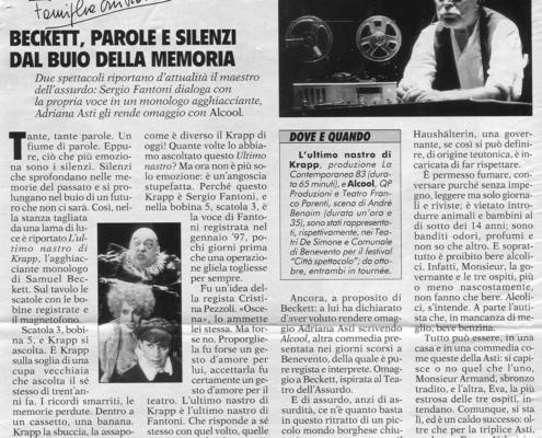 1998. L'ultimo nastro di Krap di Samuel Becket. Regia di Cristina Pezzoli.