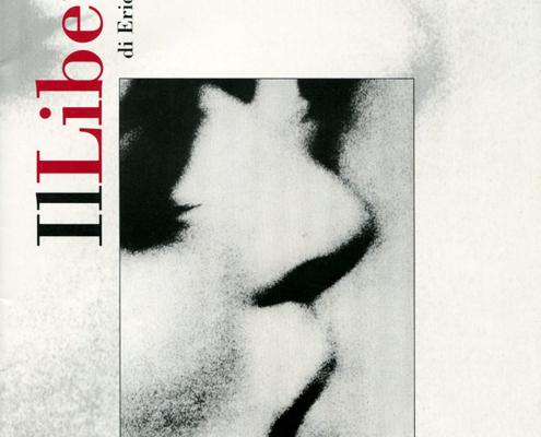 Il libertino di Eric Emmanuel Scmitt. Regia di Sergio Fantoni. Con Ottavia Piccolo, Gioele Dix. Giogia Senesi, Roberto Turchetta. 2001.